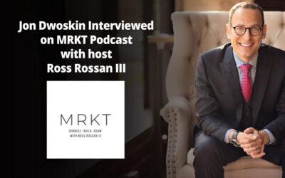 Jon Dwoskin Interviewed on MRKT Podcast