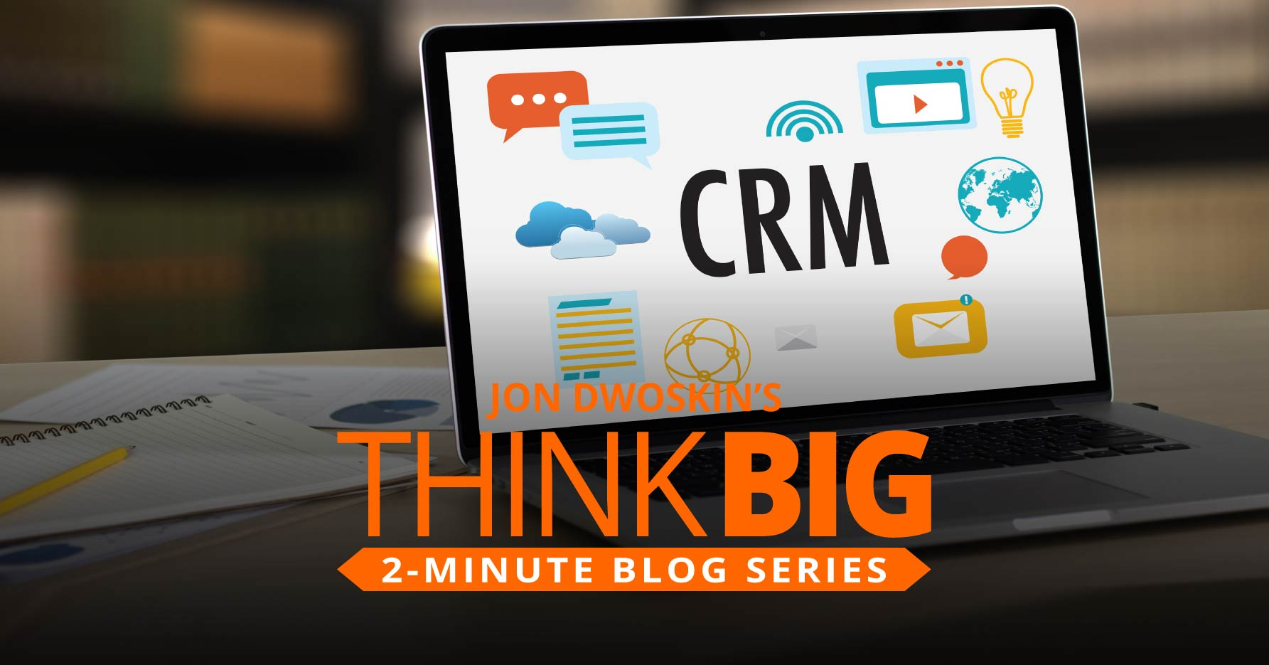 THINK Big 2-Minute Blog: Six Tips to Maintain Your Database