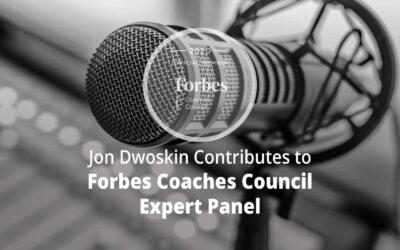 Jon Dwoskin Contributes to Forbes Coaches Council Expert Panel: 15 Essential Tips To Plan A Podcast That Helps A Business Grow