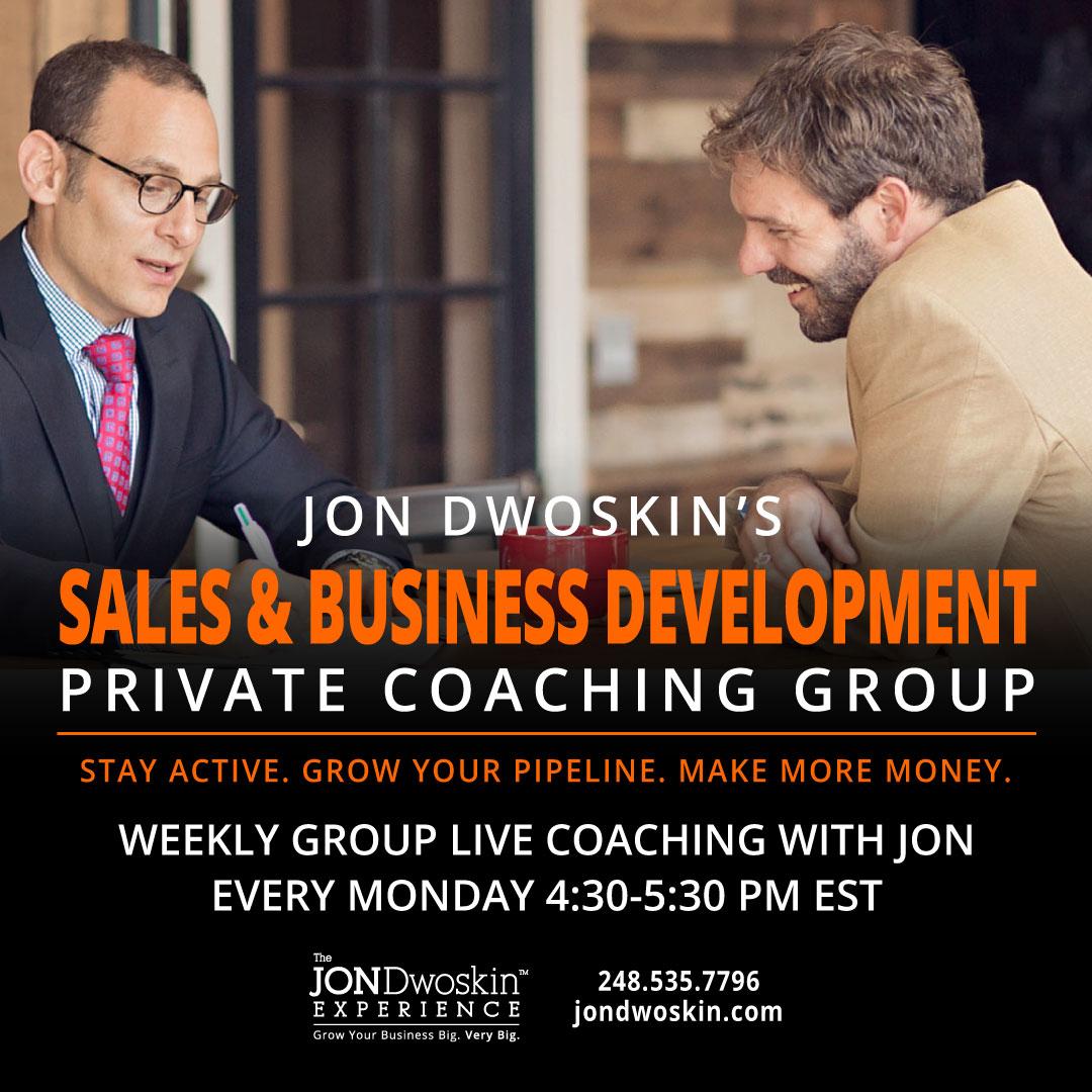 Jon Dwoskin's THINK BIG Sales Coaching Group