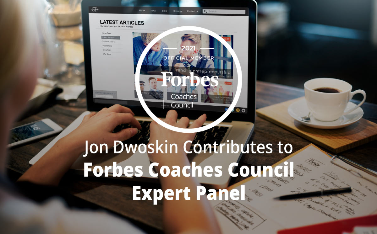 Jon Dwoskin Contributes to Forbes Coaches Council Expert Panel: Do These 10 Things To Get More Out Of Social Media Advertising