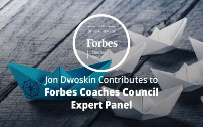 Jon Dwoskin Contributes to Forbes Coaches Council Expert Panel: 14 Smart Ways For Greener Employees To Be Seen As Leaders At Work