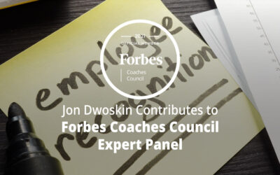 Jon Dwoskin Contributes to Forbes Coaches Council Expert Panel: 14 Ways To Use Incentives To Motivate Employees At Large Businesses
