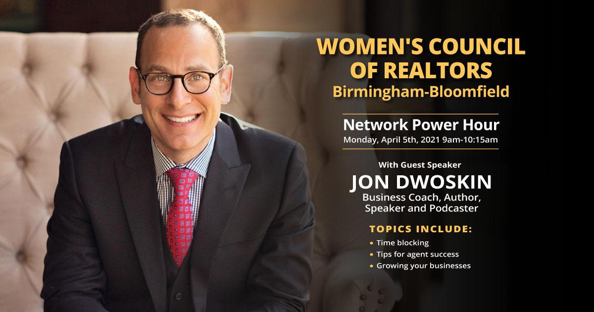 Jon Dwoskin Speaking at Women's Council of Realtors Birmingham-Bloomfield Network Power Hour