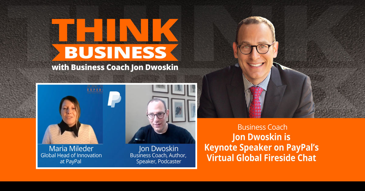 Jon Dwoskin is Keynote Speaker on PayPal's Virtual Global Fireside Chat