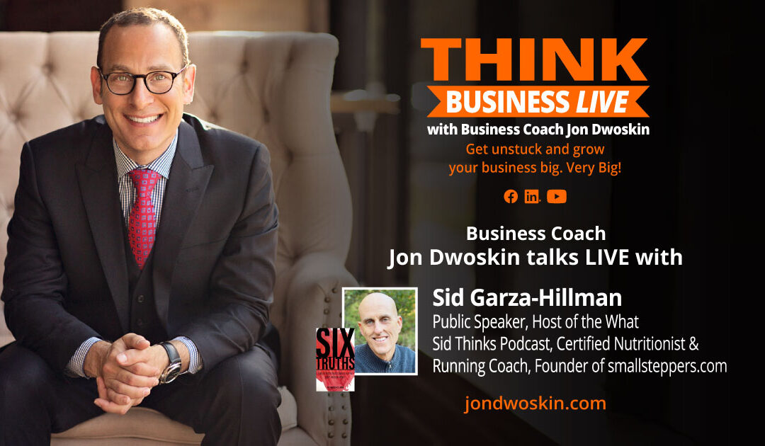 THINK Business LIVE: Jon Dwoskin Talks with Sid Garza-Hillman