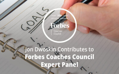 Jon Dwoskin Contributes to Forbes Coaches Council Expert Panel: How To Help Clients Struggling Toward Their Goals: 15 Coaching Tips