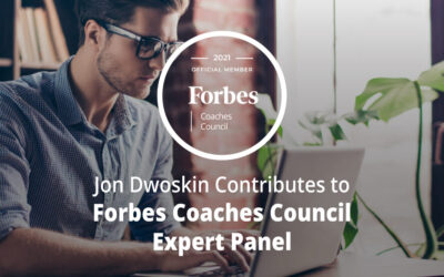 Jon Dwoskin Contributes to Forbes Coaches Council Expert Panel: How To Succeed At Applying For A 'Reach' Job