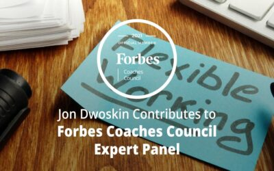 Jon Dwoskin Contributes to Forbes Coaches Council Expert Panel: Seven Ways To Leverage Part-Time And Contingent Workers