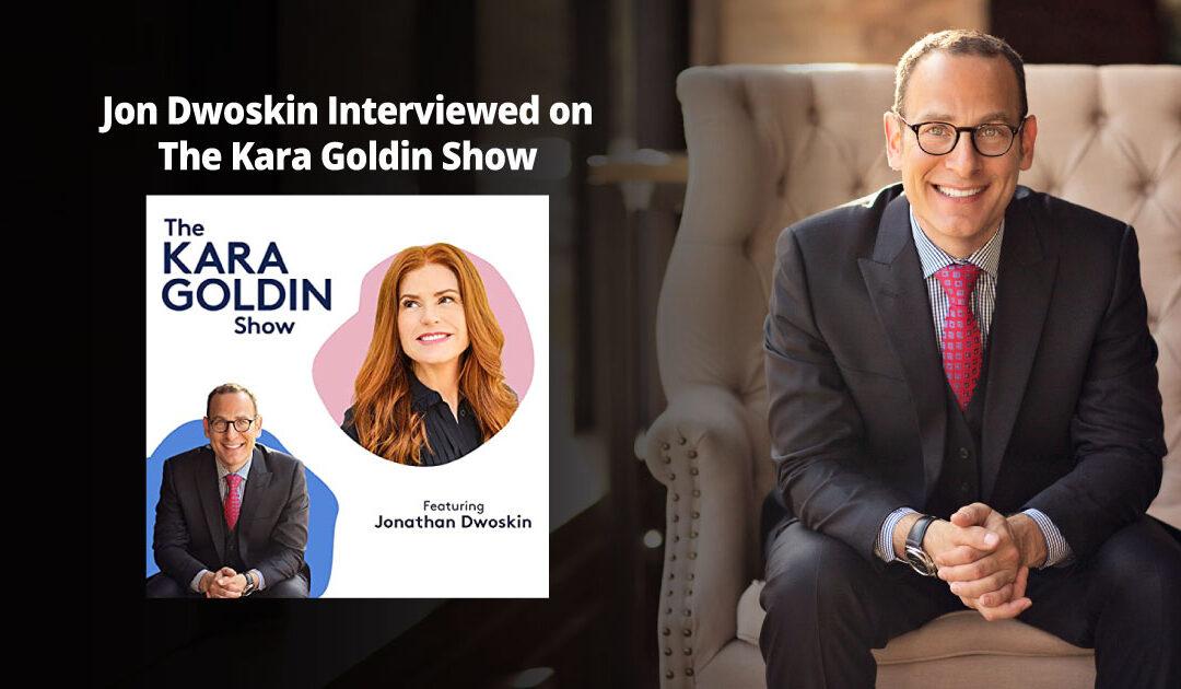 Jon Dwoskin Interviewed on The Kara Goldin Show