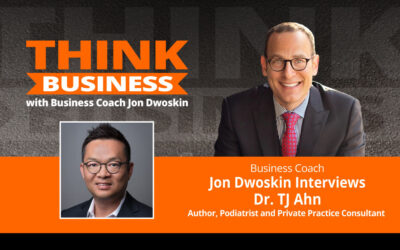 THINK Business Podcast: Jon Dwoskin Talks with Dr. TJ Ahn