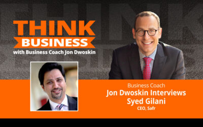 THINK Business Podcast: Jon Dwoskin Talks with Syed Gilani