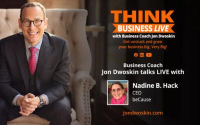 THINK Business LIVE: Jon Dwoskin Talks with Nadine B. Hack