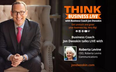 THINK Business LIVE: Jon Dwoskin Talks with Roberta Levine