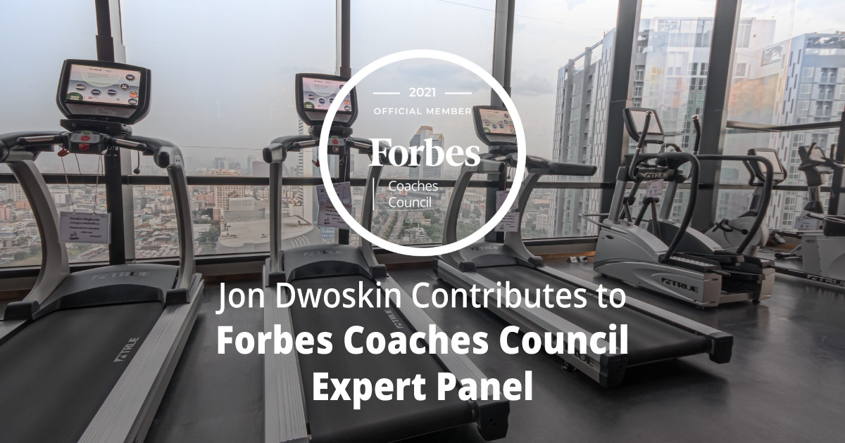 Jon Dwoskin Contributes to Forbes Coaches Council Expert Panel: 13 Gimmicky Employee 'Benefits' And Why They Don't Work