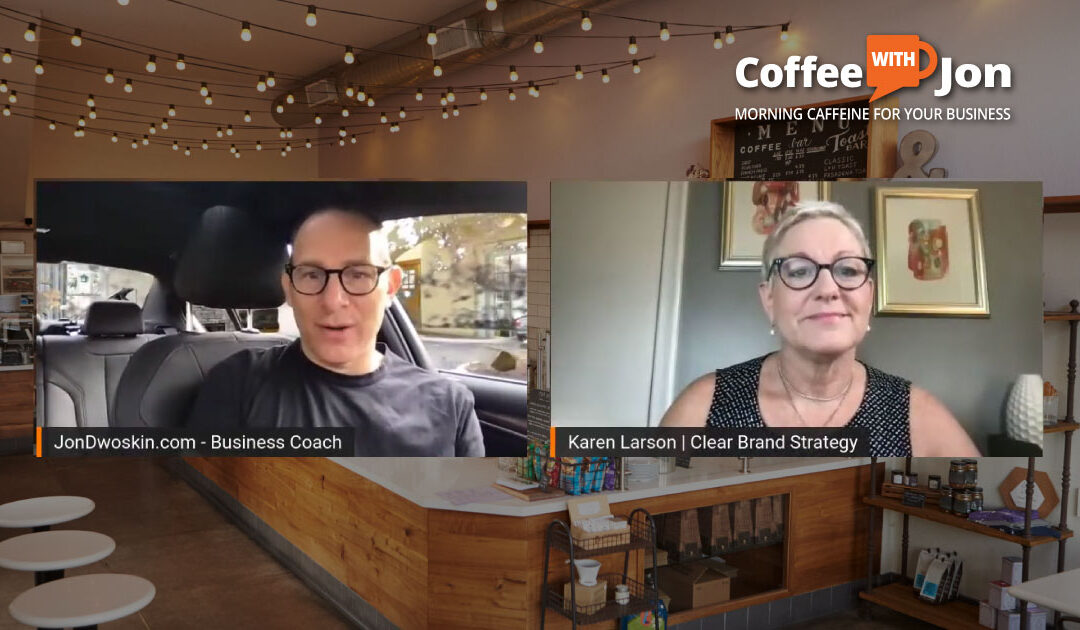 Coffee with Jon: The Power of Branding – Part 2