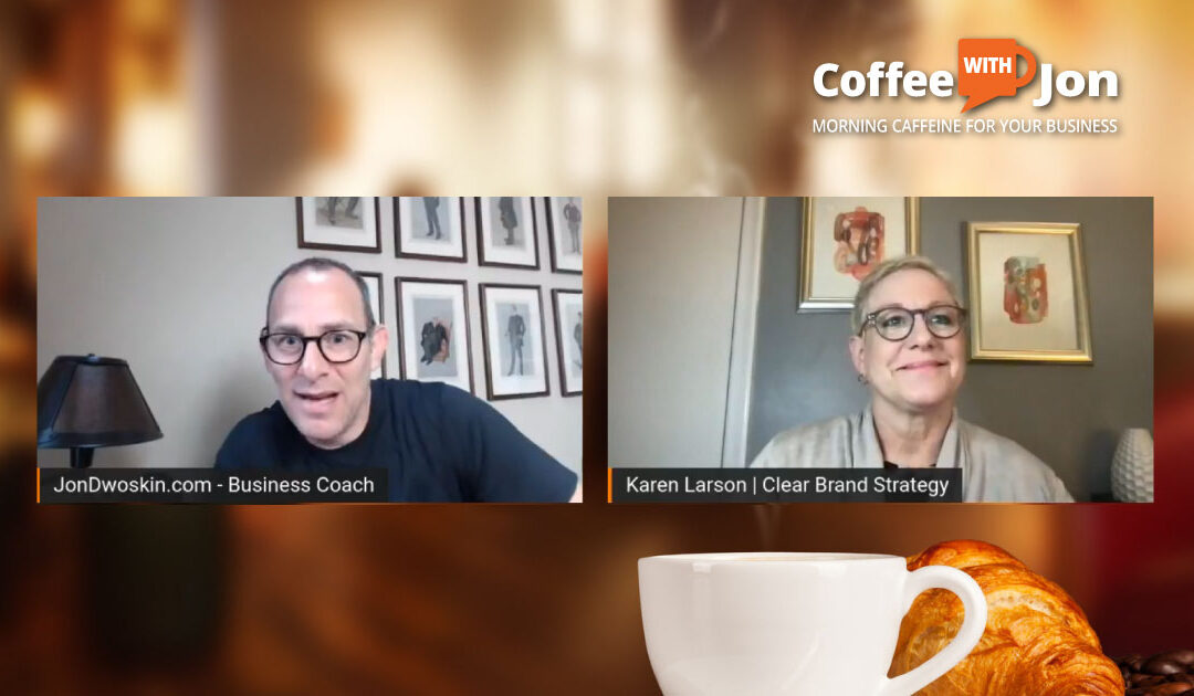 Coffee with Jon: The Power of Branding – Part 3