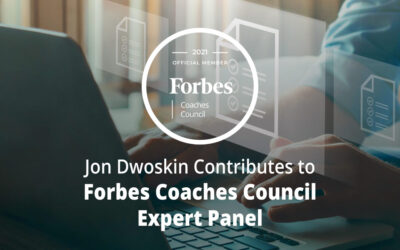 Jon Dwoskin Contributes to Forbes Coaches Council Expert Panel: Eight Areas Where Executives Need To Get Better Organized