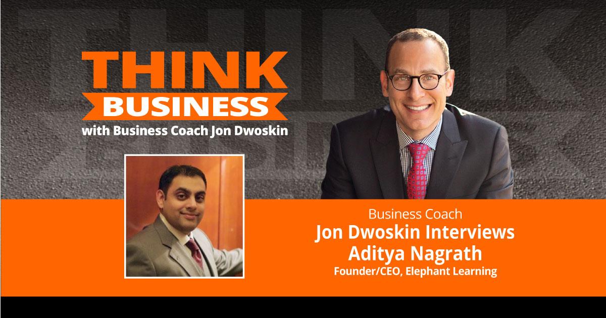 THINK Business Podcast: Jon Dwoskin Talks with Aditya Nagrath
