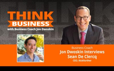 THINK Business Podcast: Jon Dwoskin Talks with Sean De Clercq