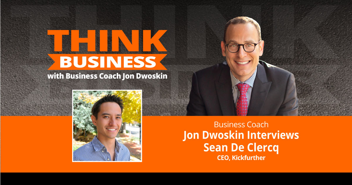 THINK Business Podcast: Jon Dwoskin Talks with Sean De Clercq