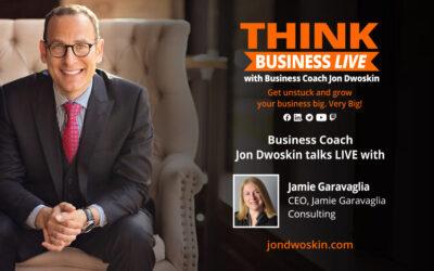 THINK Business LIVE: Jon Dwoskin Talks with Jamie Garavaglia