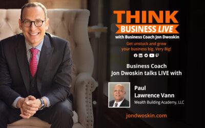 THINK Business LIVE: Jon Dwoskin Talks with Paul Lawrence Vann