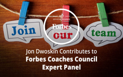 Jon Dwoskin Contributes to Forbes Coaches Council Expert Panel: How To Attract Better Talent: 14 Useful Tips For Startup Founders