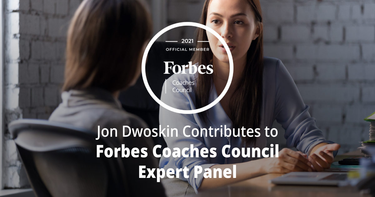 Jon Dwoskin Contributes to Forbes Coaches Council Expert Panel: 12 Tips To Help A Workplace Bully Change Their Ways