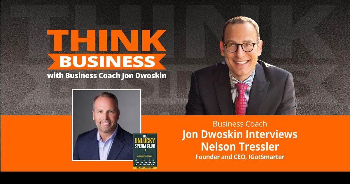 THINK Business Podcast: Jon Dwoskin Talks with Nelson Tressler