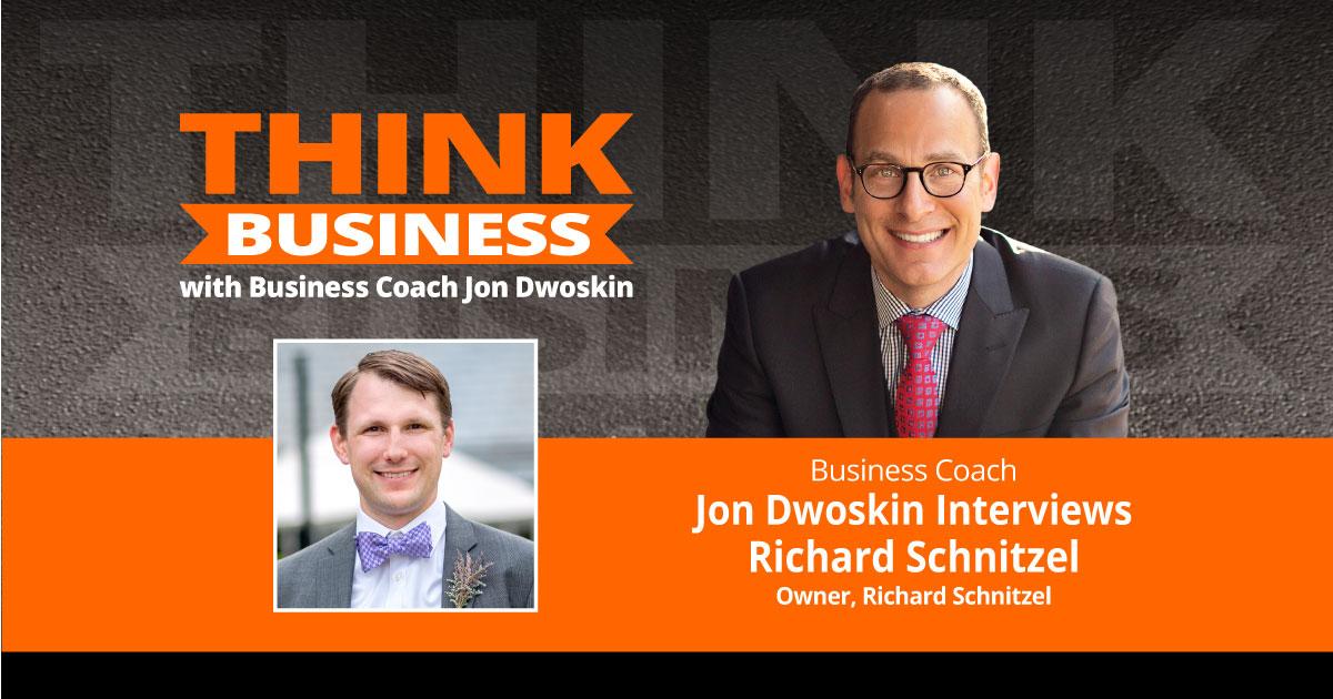 THINK Business Podcast: Jon Dwoskin Talks with Richard Schnitzel