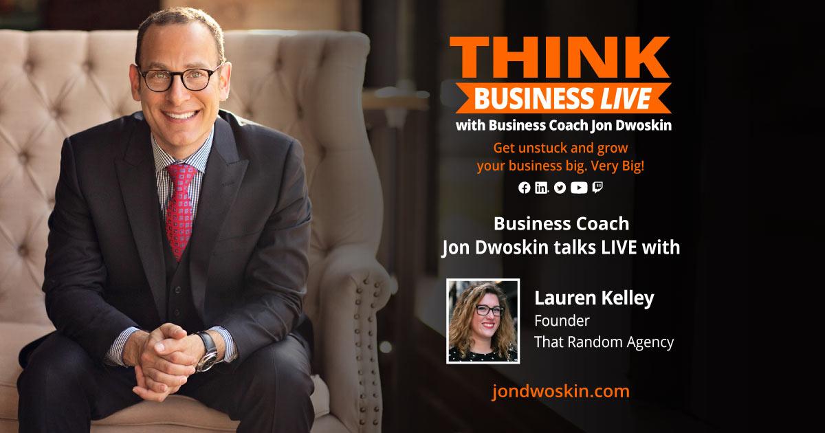THINK Business LIVE: Jon Dwoskin Talks with Lauren Kelley