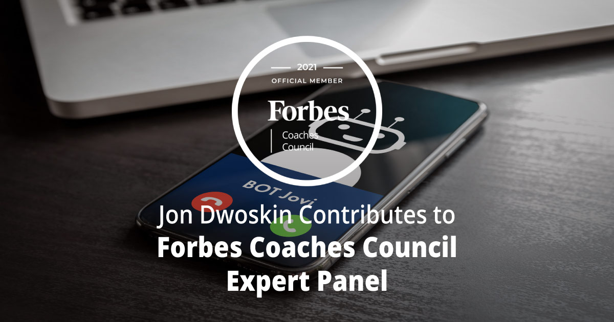 Jon Dwoskin Contributes to Forbes Coaches Council Expert Panel: Six Of The Smartest Applications Of Artificial Intelligence In Business