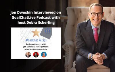 Jon Dwoskin Interviewed on GoalChatLive Podcast