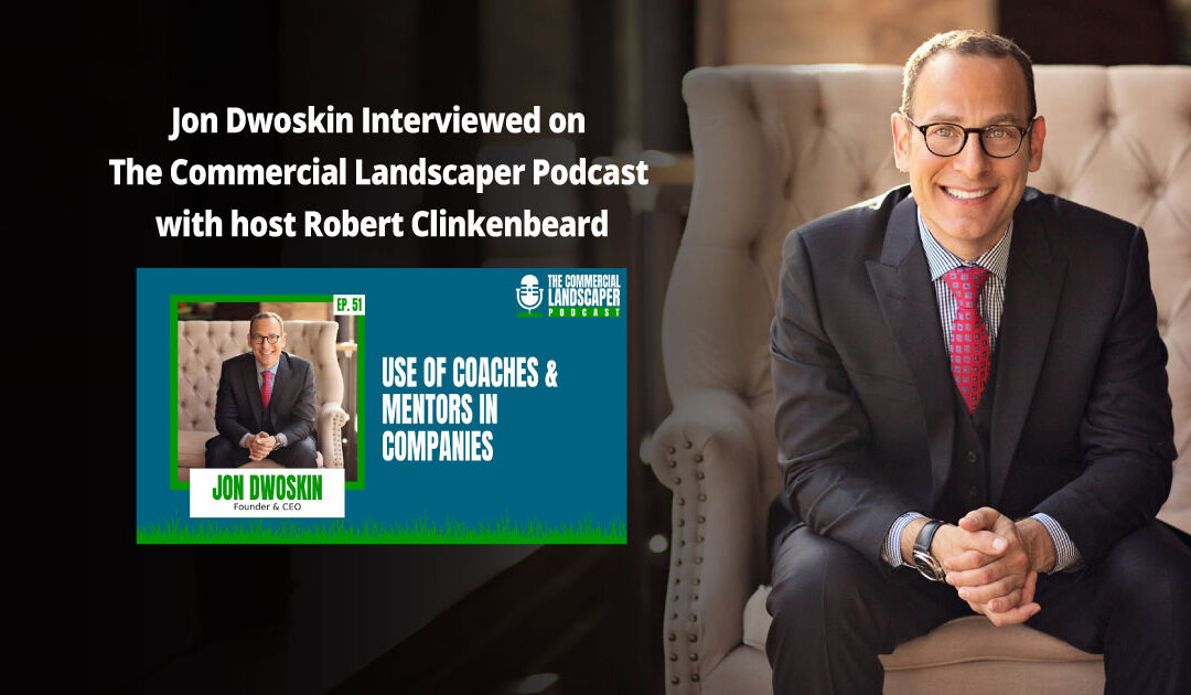 Jon Dwoskin Interviewed on The Commercial Landscaper Podcast