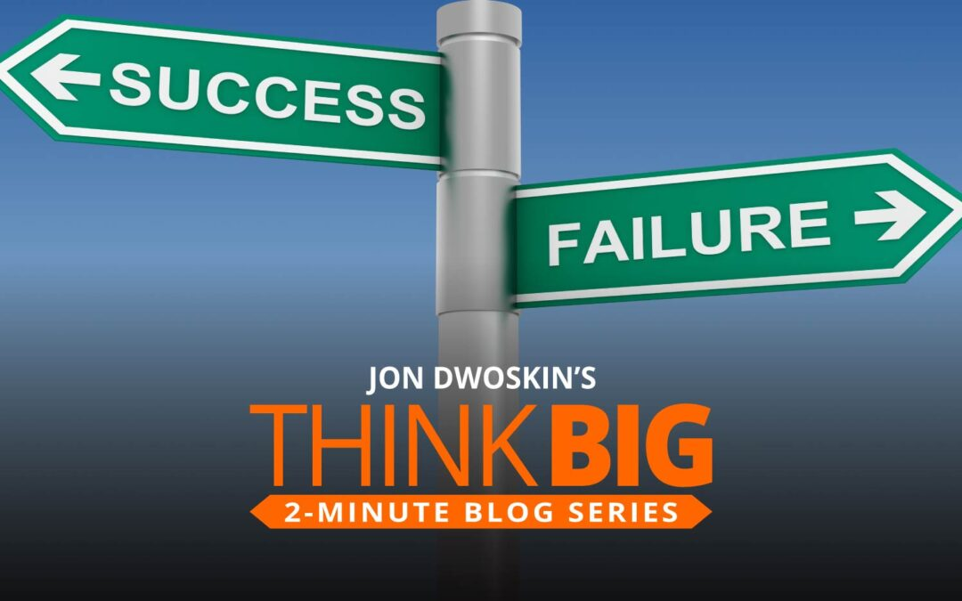 THINK Big 2-Minute Blog:  Failed Entrepreneurs That Now Run Successful Businesses