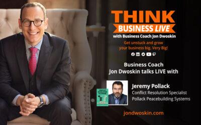 THINK Business LIVE: Jon Dwoskin Talks with Jeremy Pollack