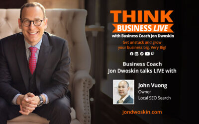 THINK Business LIVE: Jon Dwoskin Talks with John Vuong