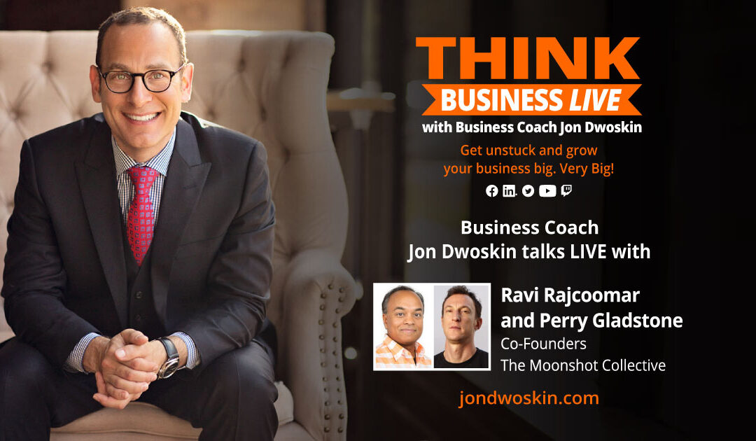 THINK Business LIVE: Jon Dwoskin Talks with Ravi Rajcoomar and Perry Gladstone