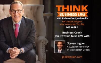THINK Business LIVE: Jon Dwoskin Talks with Steven Ingber