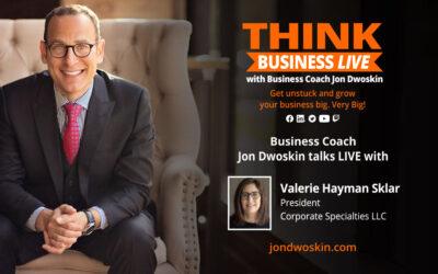THINK Business LIVE: Jon Dwoskin Talks with Valerie Hayman Sklar