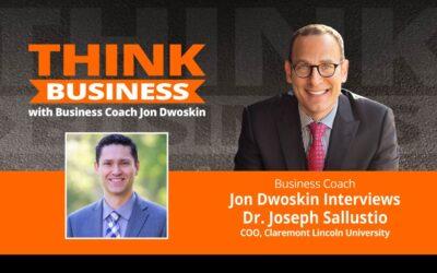 THINK Business Podcast: Jon Dwoskin Talks with Dr. Joseph Sallustio
