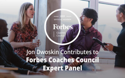 Jon Dwoskin Contributes to Forbes Coaches Council Expert Panel: 14 Of The Worst Communication Habits (And How To Break Them)