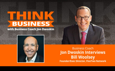 THINK Business Podcast: Jon Dwoskin Talks with Bill Woolsey