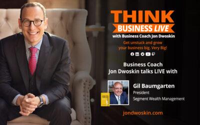 THINK Business LIVE: Jon Dwoskin Talks with Gil Baumgarten