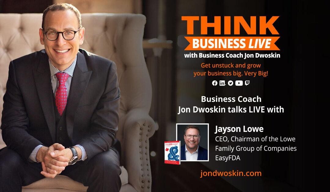 THINK Business LIVE: Jon Dwoskin Talks with Jayson Lowe