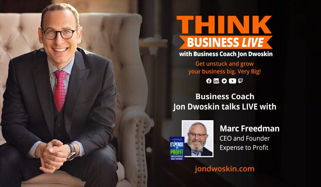 THINK Business LIVE: Jon Dwoskin Talks with Marc Freedman