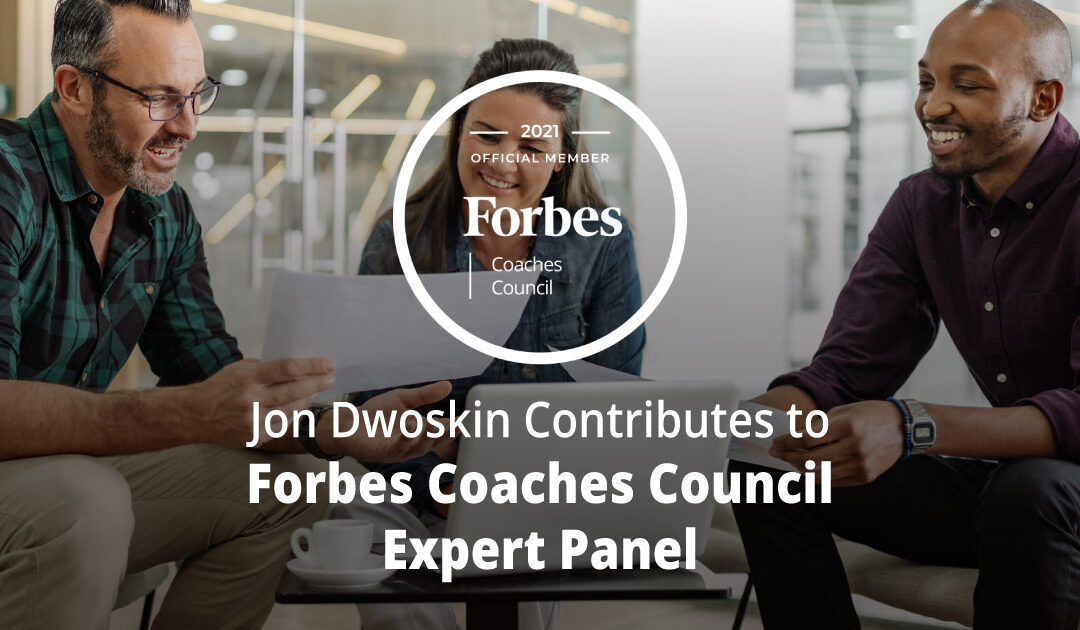 Jon Dwoskin Contributes to Forbes Coaches Council Expert Panel: 14 Leadership Lessons To Be Gleaned From Infamous CEOs' Missteps