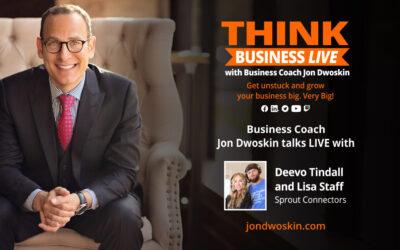 THINK Business LIVE: Jon Dwoskin Talks with Deevo Tindall and Lisa Staff