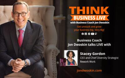 THINK Business LIVE: Jon Dwoskin Talks with Stacey Gordon